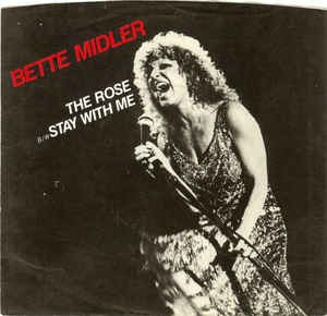 The Rose (song) - Image: The Rose Bette Midler