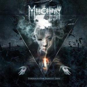 Through Our Darkest Days - Image: Through Our Darkest Days (Mercenary album)