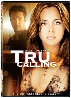 Tru Calling - Image: Tru Calling S2