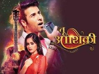 <i>Tu Aashiqui</i> 2017 Indian Hindi-language musical drama romance television series