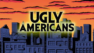 Picture of a TV show: Ugly Americans