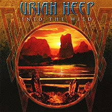 Uriah Heep - Into the Wild (2011) front cover.jpg