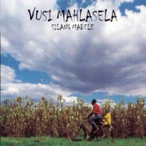 Silang Mabele - Image: Vusi Mahlasela Silang Mabele