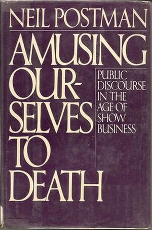 Amusing Ourselves to Death - Image: Amusinghkn