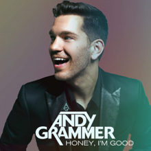 Andy Grammer - Honey, I'm Good.png