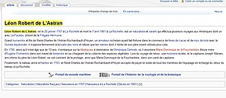Reliability of Wikipedia - Cached version of a deleted biographical hoax in the French Wikipedia. Created in January 2007, the article on the fictional 18th-century naturalist Léon Robert de L'Astran was not deleted until June 2010, when a historian identified it as a hoax.