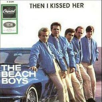Then He Kissed Me - Image: Beach Boys Then I Kissed Her
