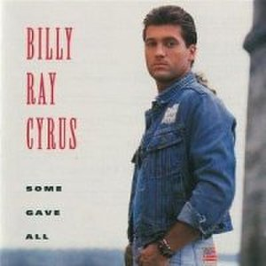 Some Gave All - Image: Billy Ray Cyrus Some Gave All