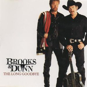 The Long Goodbye (song) - Image: Brooks & Dunn The Long Goodbye