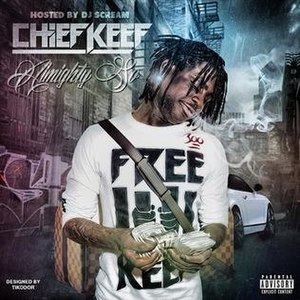 Almighty So (mixtape) - Image: Chief Keef Almighty So