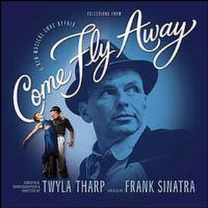 Come Fly Away (album) - Image: Come Fly Away 2010