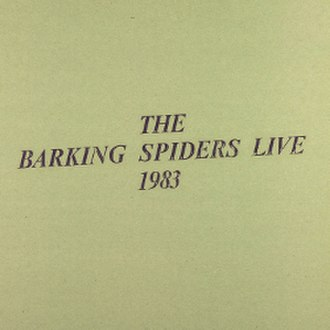 The Barking Spiders Live: 1983 - Image: Cover barking