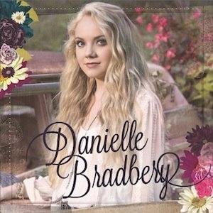 Danielle Bradbery (album) - Image: Danielle Bradbery Album