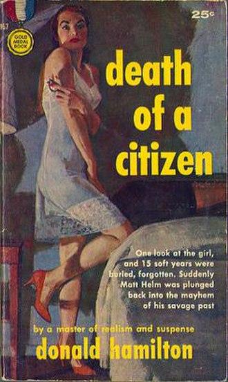 Matt Helm - 1960s Death of a Citizen was the first Matt Helm novel.