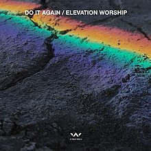 Do It Again (Elevation Worship song) - Wikipedia