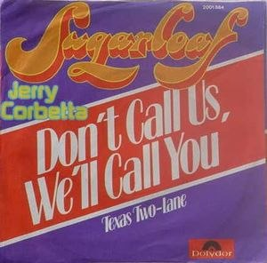 Don't Call Us, We'll Call You - Image: Don't Call Us, We'll Call You Sugarloaf