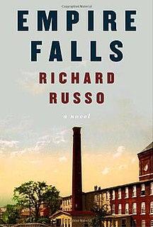 <i>Empire Falls</i> Love triangles in small-town Maine, Pulitzer Prize 2002