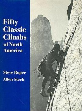 Fifty Classic Climbs of North America - Cover of first paperback edition. Dick Long on the East Buttress of Middle Cathedral Rock.