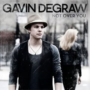 Not Over You - Image: Gavin not over you