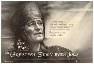 The Greatest Story Ever Told - Pre-production poster from 1960, with John Wayne as the Centurion.