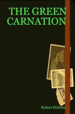 The Green Carnation - The Green Carnation book cover