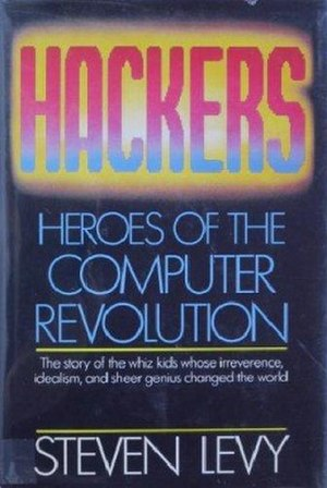 Hackers: Heroes of the Computer Revolution - Book cover