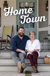 <i>Home Town</i> (TV series) American television series