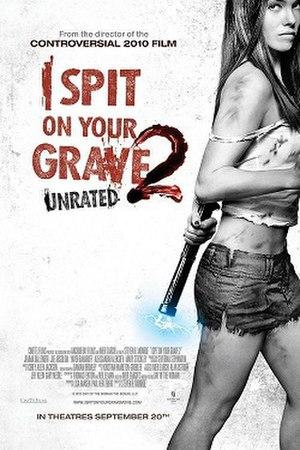 I Spit on Your Grave 2 - Image: I Spit on Your Grave 2