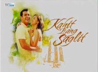 Kahit Isang Saglit - Kahit Isang Saglit official title card