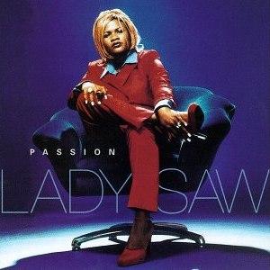 Passion (Lady Saw album) - Image: Lady Saw Passion