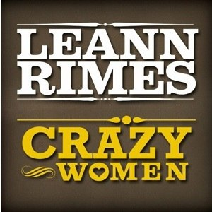 Crazy Women - Image: Le Ann Rimes Crazy Women