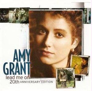 Lead Me On (Amy Grant album) - Image: Lead Me On 20th Anniversary