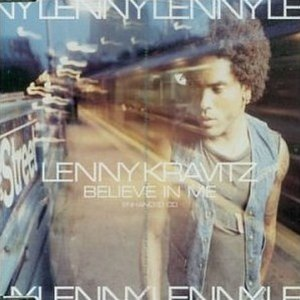 Believe in Me (Lenny Kravitz song) - Image: Lenny Believe in Me