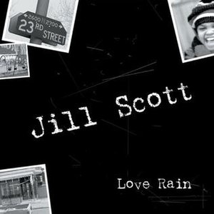 Love Rain (Jill Scott song) - Image: Love Rain (Jill Scott song)