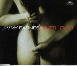 Lover Lover 1996 single by Jimmy Barnes