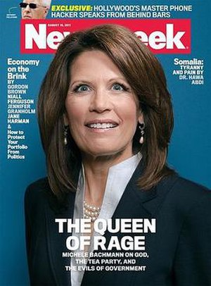 "Michele Bachmann presidential campaign, 2012 - A controversial Newsweek cover with Bachmann, entitled ""the Queen of Rage"""