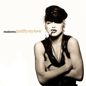 Justify My Love - Image: Madonna, Justify My Love single cover