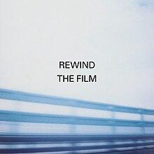 Rewind the Film - Wikipedia