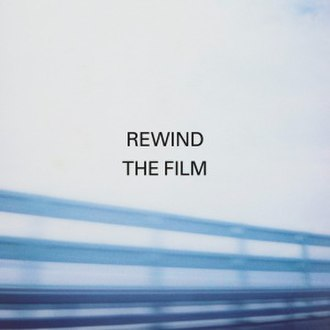 Rewind the Film - Image: Manic Street Preachers Rewind the Film