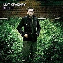 Bullet Mat Kearney Album Wikipedia