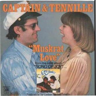 Muskrat Love - Image: Muskrat Love Captain & Tennille