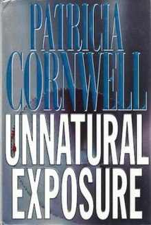 Patricia Cornwell - Unnatural Exposure.jpg