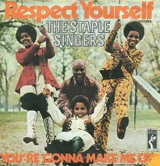 Respect Yourself - Image: Respect Yourself The Staple Singers