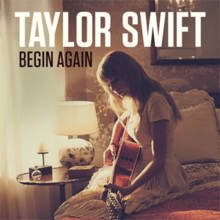 220px-Taylor_Swift_-_Begin_Again.png