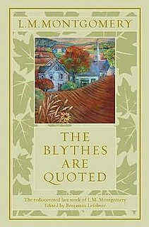 <i>The Blythes Are Quoted</i> book by Lucy Maud Montgomery