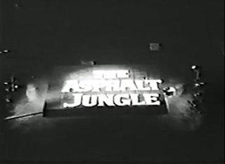 <i>The Asphalt Jungle</i> (TV series)