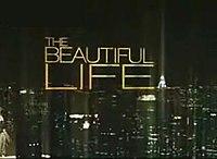 The Beautiful Life: Tbl
