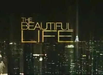 Picture of a TV show: The Beautiful Life: Tbl