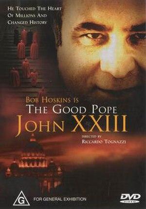 The Good Pope: Pope John XXIII - Image: The Good Pope Pope John XXIII