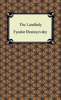<i>The Landlady</i> (novella) novella by Fyodor Dostoyevsky